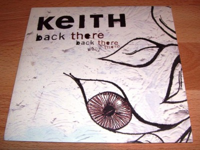 "KEITH Back There 7"" 2006 (psych-pop)"