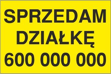 tabliczka SD02 sprzedam działkę nr tel 30x45 cm