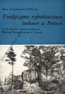 Tradycyjne Rybołówstwo Ludowe w Polsce