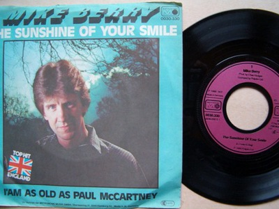MIKE BERRY - THE SUNSHINE OF YOUR SMILE - I'AM AS