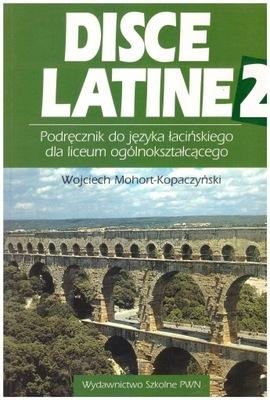 Disce Latine 2 Podręcznik NOWY Mohort-Kopaczyński