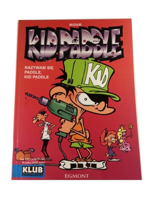 KID PADDLE NAZYWAM SIĘ PADDLE, KID PADDLE 2007 r.