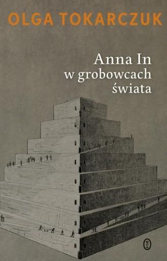 Anna In w grobowcach świata Tokarczuk Olga