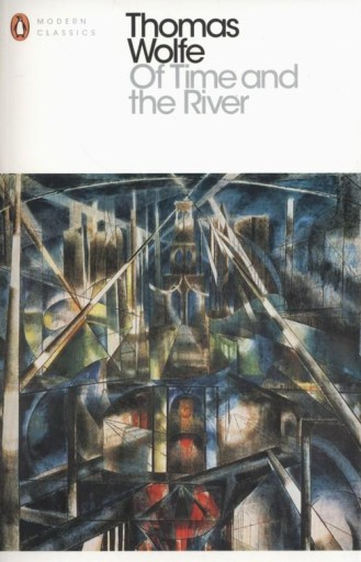 Of Time and the River Thomas Wolfe