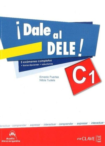 Dale al DELE C1 Książka z kluczem Puertas Ernesto,