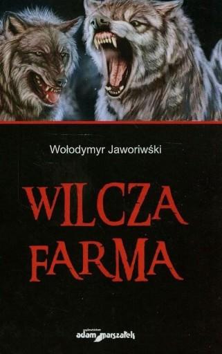 Wilcza farma Jaworiwśki Wołodymyr