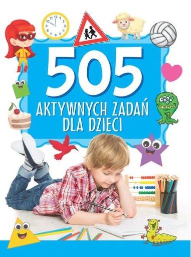 505 aktywnych zadań dla dzieci
