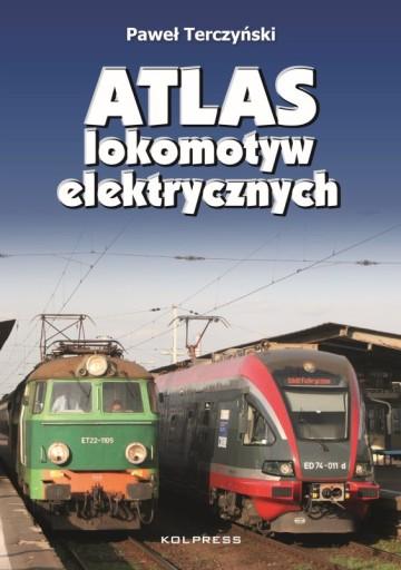 ATLAS LOKOMOTYW ELEKTRYCZNYCH TERCZYŃSKI KOLPRESS